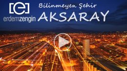 Bilinmeyen Şehir Aksaray
